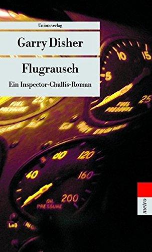 Garry Disher Inspector Hal Challis Flugrausch