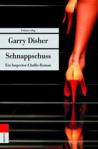 Garry Disher Inspector Hal Challis Schnappschuss