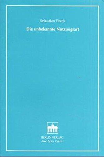 Sebastian Fitzek Die unbekannte Nutzungsart