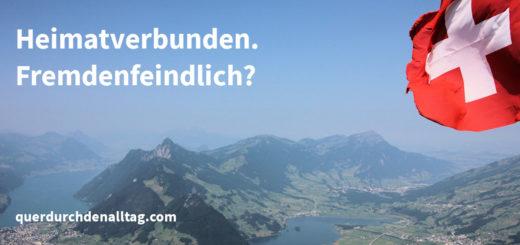Heimat Fremde Schweiz