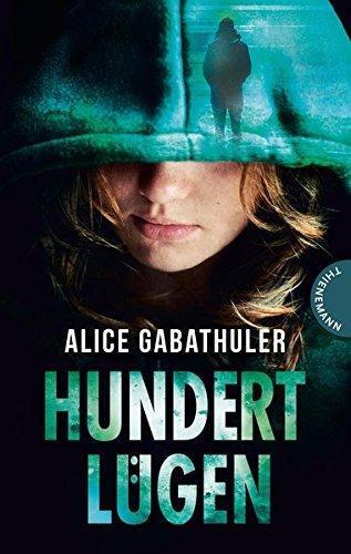 Alice Gabathuler Hundert Lügen