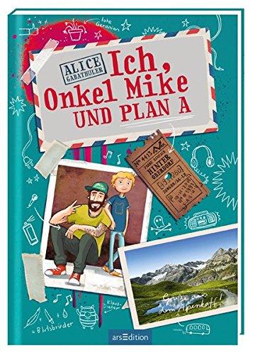 Alice Gabathuler Ich Onkel Mike Plan A