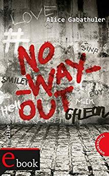 Alice Gabathuler No Way Out