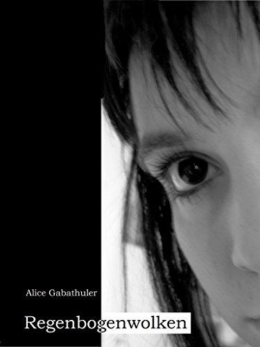 Alice Gabathuler Regenbogenwolken