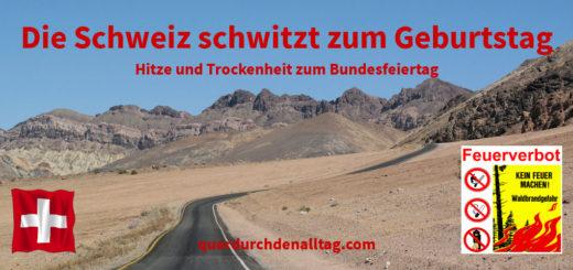 Schweiz Bundesfeiertag Hitze Trockenheit