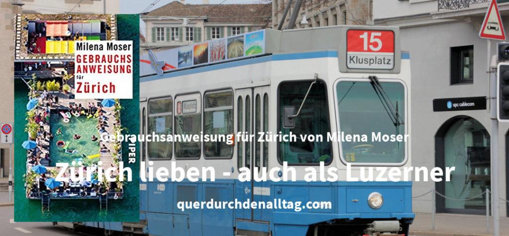 Milena Moser Gebrauchsanweisung für Zürich