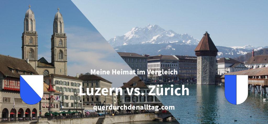 Luzern Zürich Heimat Vergleich