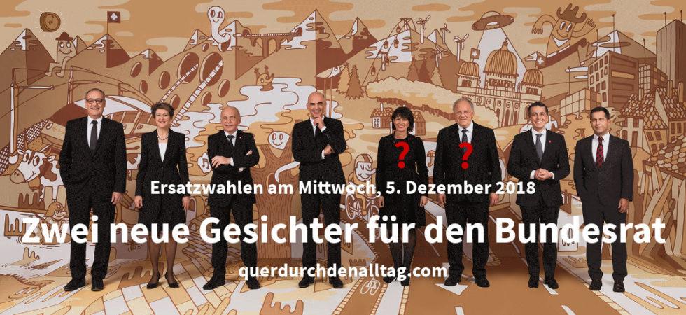 Schweiz Bundesrat Ersatzwahlen 2018