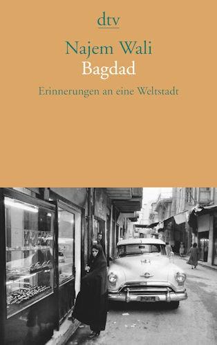 Najem Wali Bagdad Weltstadt