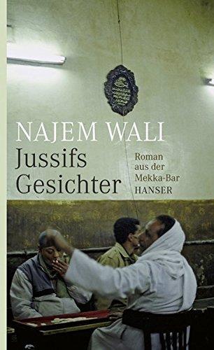 Najem Wali Jussifs Gesichter