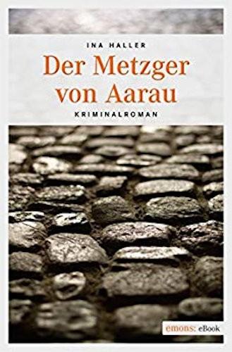 Ina Haller Andrina Kaufmann Der Metzger von Aarau