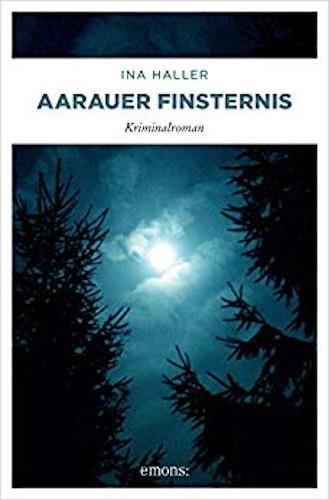 Ina Haller Andrina Kaufmann Aarauer Finsternis