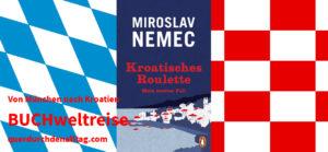 Miroslav Nemec Kroatisches Roulette
