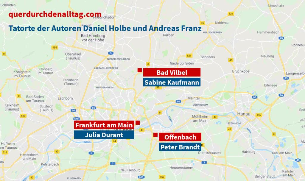 Daniel Holbe Andreas Franz Julia Durant Sabine Kaufmann Peter Brandt