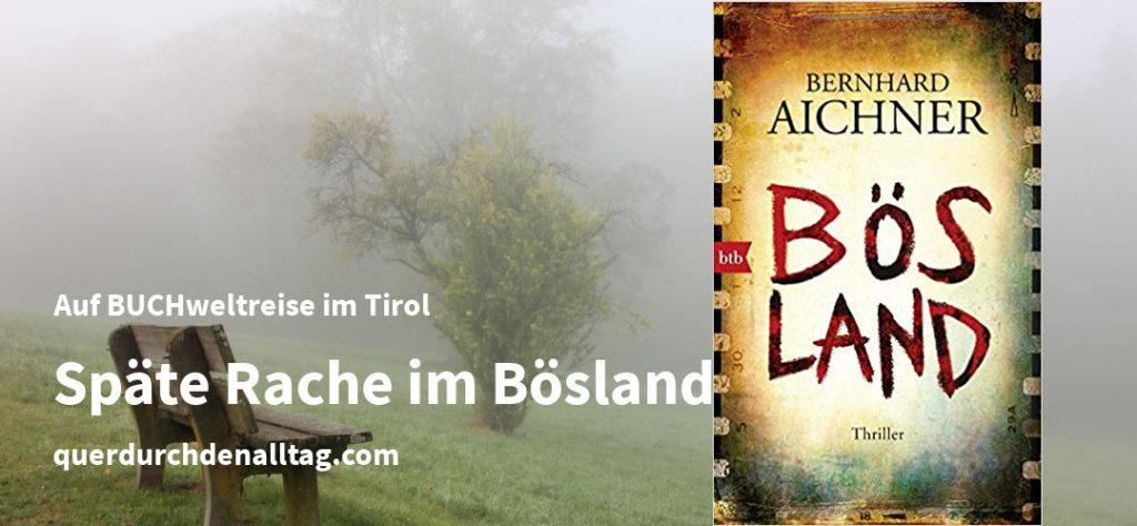 Bernhard Aichner Bösland