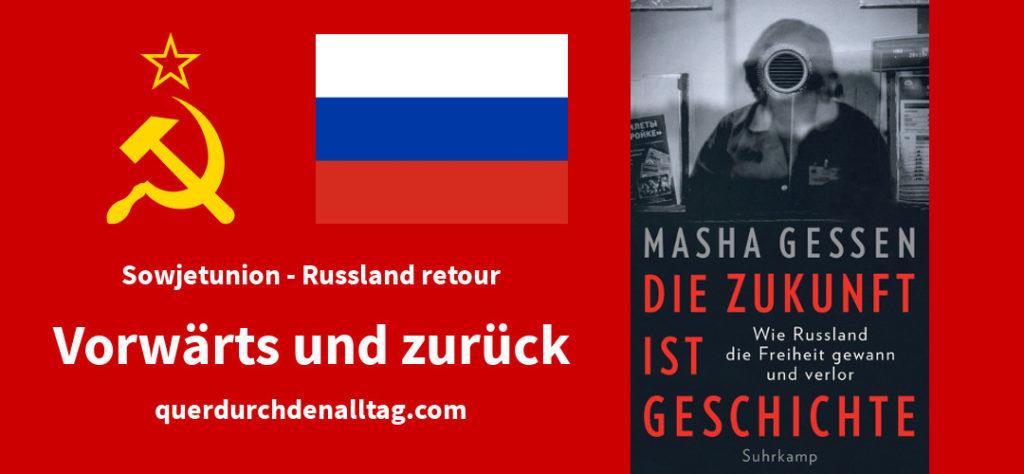 Masha Gessen Die Zukunft ist Geschichte