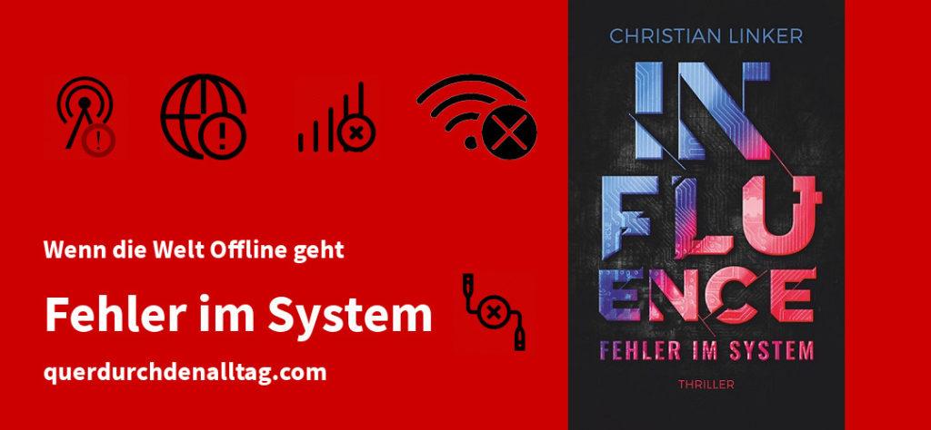 Christian Linker Influence Fehler im System