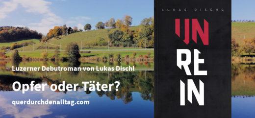 Lukas Dischl Unrein Luzern