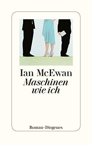 Ian McEwan Maschinen wie ich