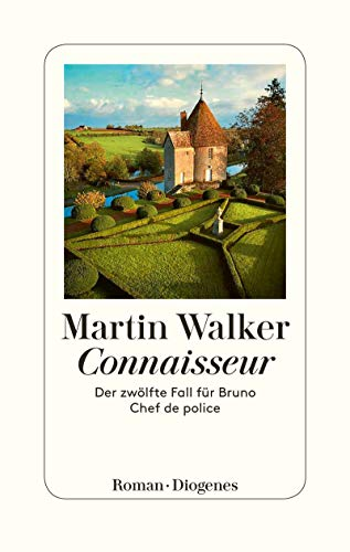 Martin Walker Bruno Chef de Police Connaisseur