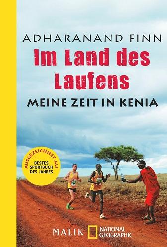 Adharanand Finn Im Land des Laufens Kenia