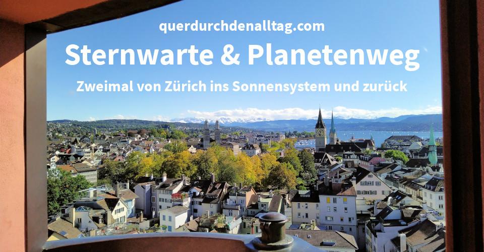 Zürich Sternwarte Planetenweg Uetliberg Zürichsee