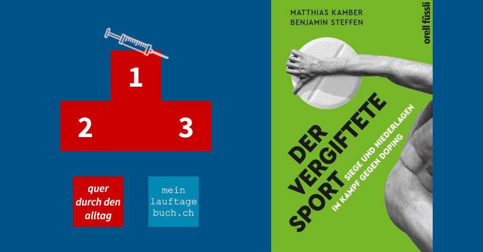 Matthias Kamber Der vergiftete Sport